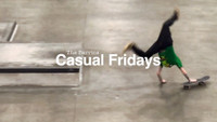 CASUAL FRIDAYS EPISODE 9: ¯\_(ツ)_/¯