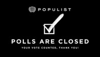 POPULIST 2018: THE POLLS ARE CLOSED