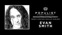 EVAN SMITH: 2018 POPULIST NOMINEE