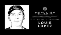 LOUIE LOPEZ: 2018 POPULIST NOMINEE