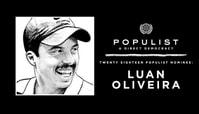 LUAN OLIVEIRA: 2018 POPULIST NOMINEE