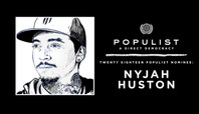 NYJAH HUSTON: 2018 POPULIST NOMINEE