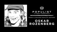 OSKAR ROZENBERG HALLBERG: 2018 POPULIST NOMINEE