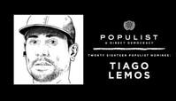 TIAGO LEMOS: 2018 POPULIST NOMINEE