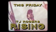 FRIDAY… TJ ROGERS 'RISING' FULL STREET PART