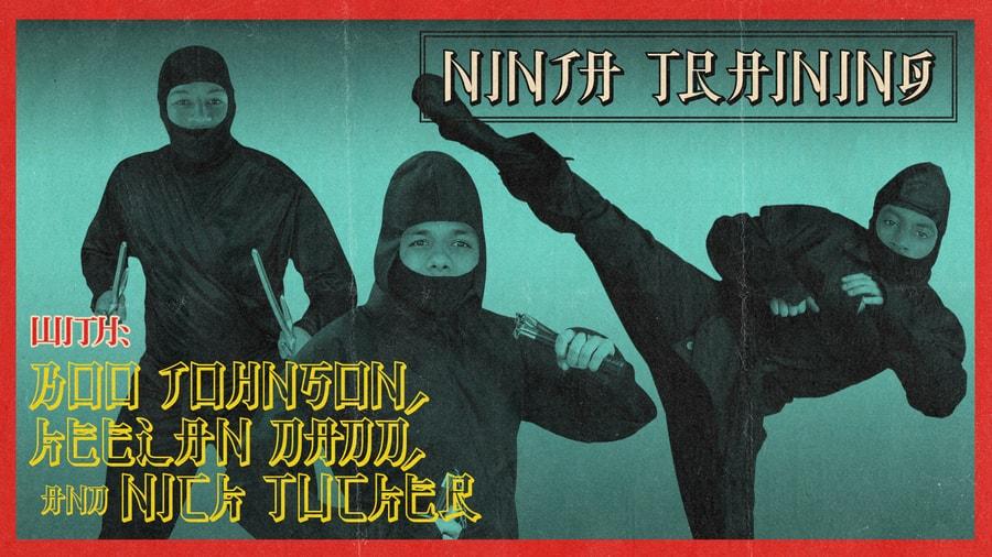 NINJA TRAINING WITH KEELAN DADD, BOO JOHNSON, & NICK TUCKER