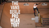 THE VANS BERLE PRO WEAR TEST