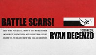 TOMORROW: RYAN DECENZO'S 'BATTLE SCARS'