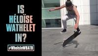 Will Heloise Wathelet Be In WBATB?