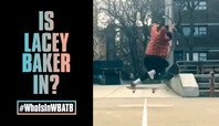 Will Lacey Baker Be In WBATB?