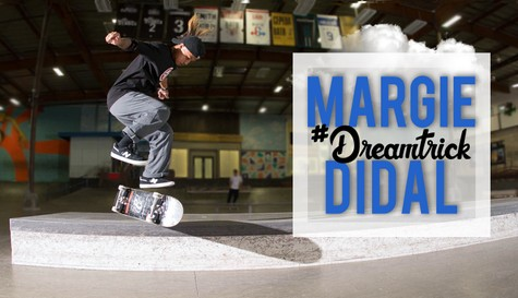 Margie Didal's #DreamTrick