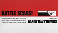 Tomorrow… Aaron 'Jaws' Homoki's Battle Scars