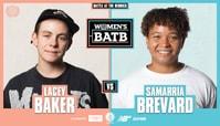 WBATB Third Place Battle: Lacey Baker Vs. Samarria Brevard