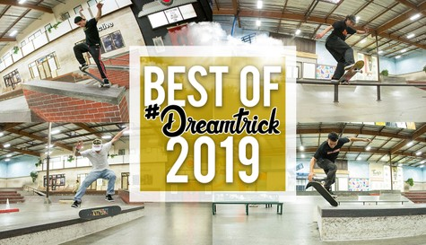 #DreamTrick: The Best Of 2019