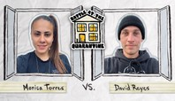 Monica Torres Vs. David Reyes: Battle At The Quarantine