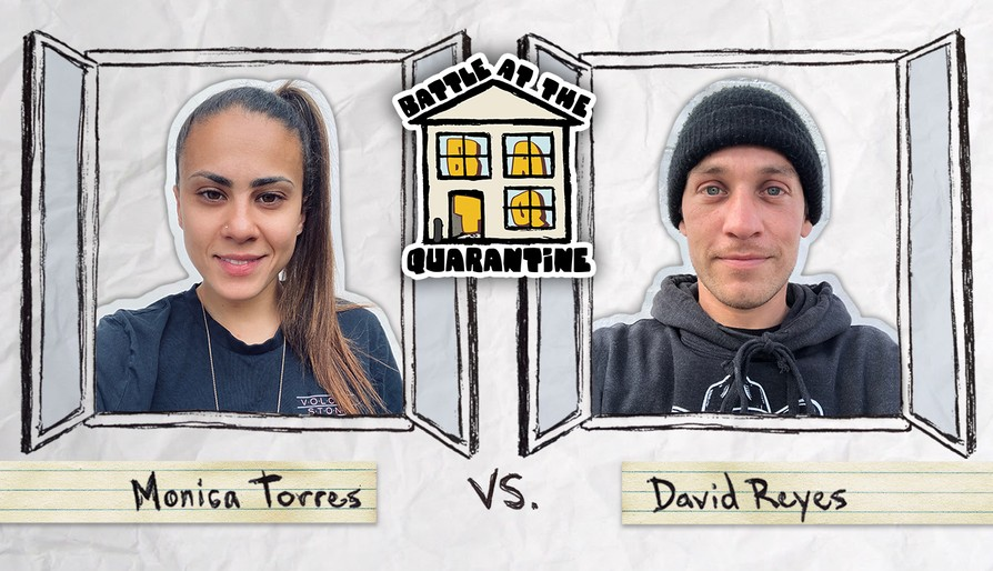 Monica Torres Vs. David Reyes: Battle At The Quarantine