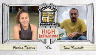 Monica Torres Vs. Dan Plunkett: Battle At The Quarantine