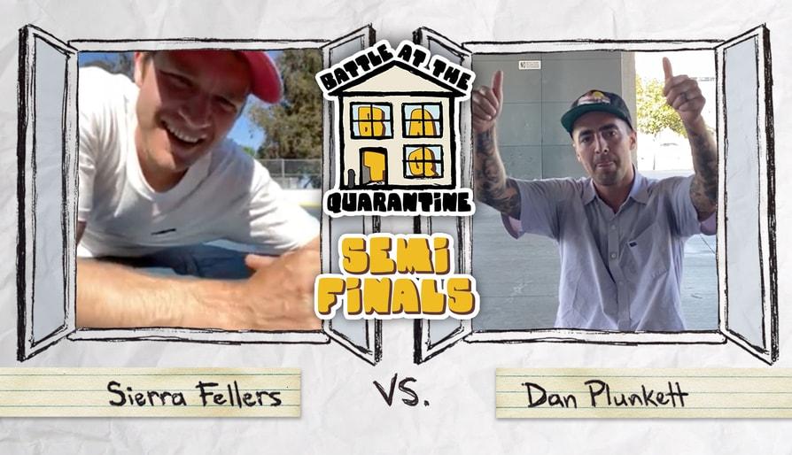 Sierra Fellers Vs. Dan Plunkett: Battle At The Quarantine Round 2