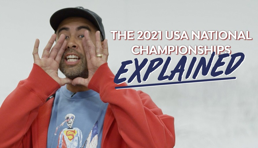 The 2021 U.S.A. National Championships Explained