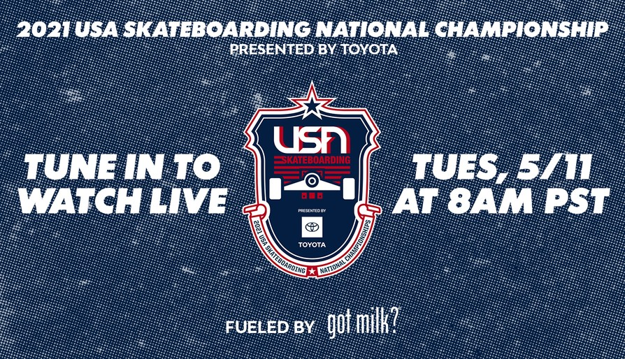 Watch The 2021 U.S.A. Skateboarding National Championship Presented By Toyota Tomorrow At 8am PST