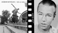 Life On Video: Andrew Reynolds