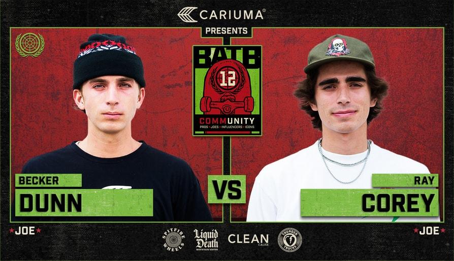 BATB 12 Joes Battle: Becker Dunn Vs. Ray Corey