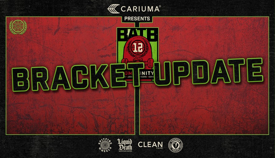BATB 12 Bracket Update!