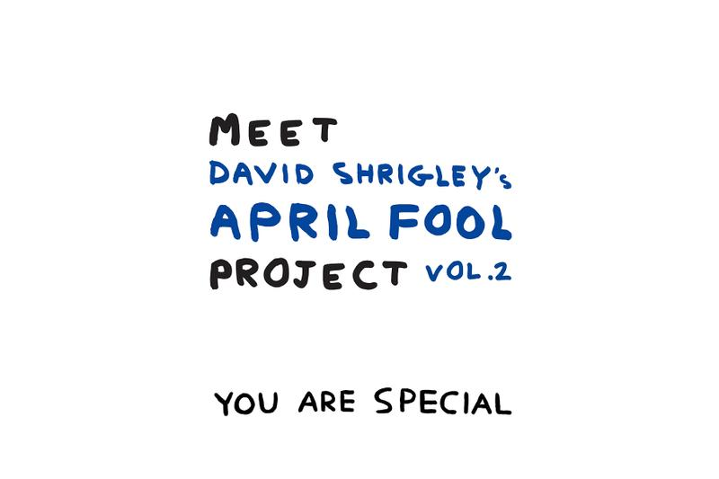 AllRightsReserved 再次攜手 David Shrigley 迎來全新《MEET David Shrigley's April Fool PROJECT VOL.2》