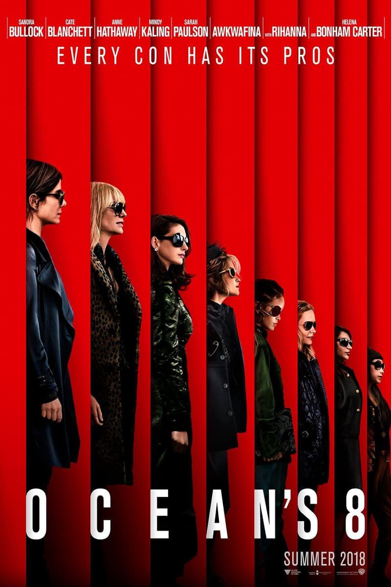 Rihanna Sandra Bullock Cate Blanchett Anne Hathaway Awkwafina Helena Bonham Carter All-Female Ocean's 8 Reboot Official First Poster