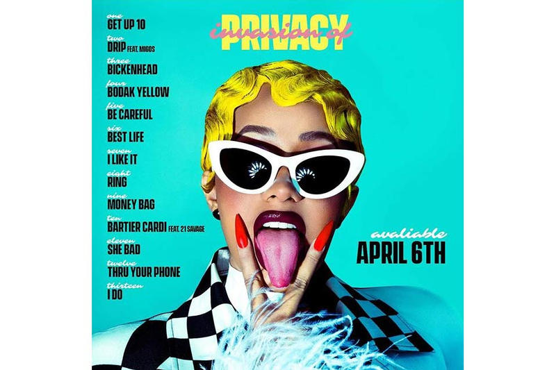 Cardi B S Invasion Of Privacy Tracklist Reveal Hypebae