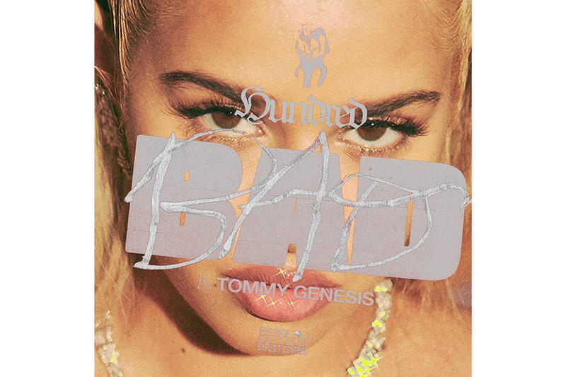 Tommy Genesis 100 Bad Single Cover