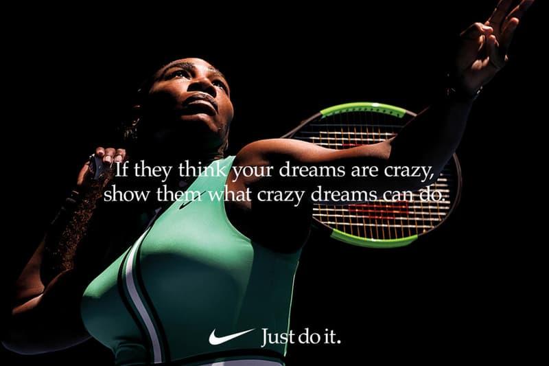 Nike Serena Williams Dream Crazier Just do It Campaign Tennis Women Athlete Female
