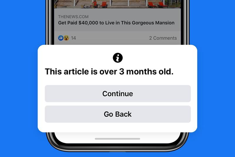 "Facebook Introduces ""Old News"" Feature Notification Sharing Content Fake News Untimely Function Prevention"