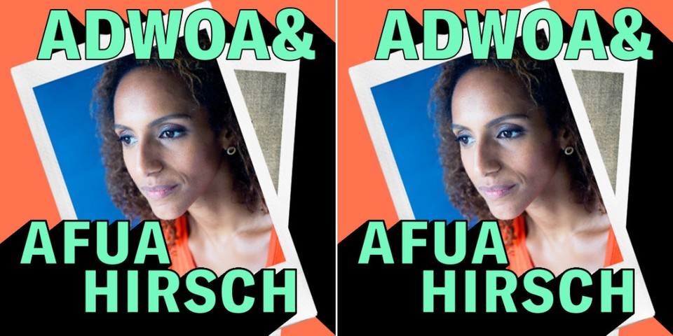 Afua Hirsch Joins Adwoa Aboah in the Latest Episode of the 'Gurls Talk' Podcast