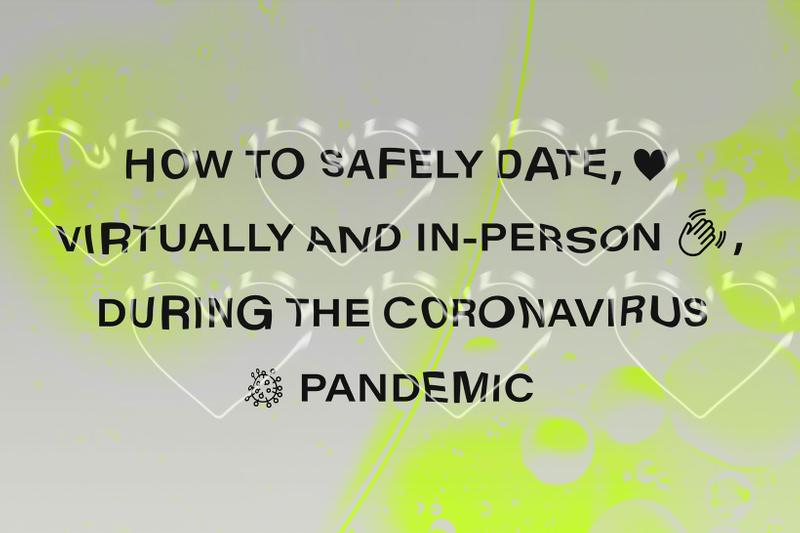Date Dating Coronavirus COVID-19 Pandemic Safety Safely Virtual In-Person