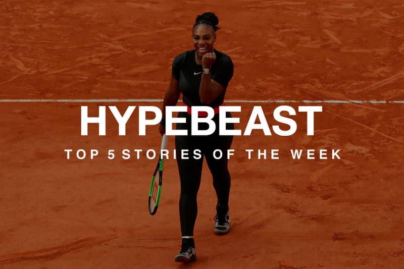 押さえておきたい今週の必読記事 5 選 セリーナ・ウィリアムズ ナイキ 全仏 HYPEBEAST ハイプビースト