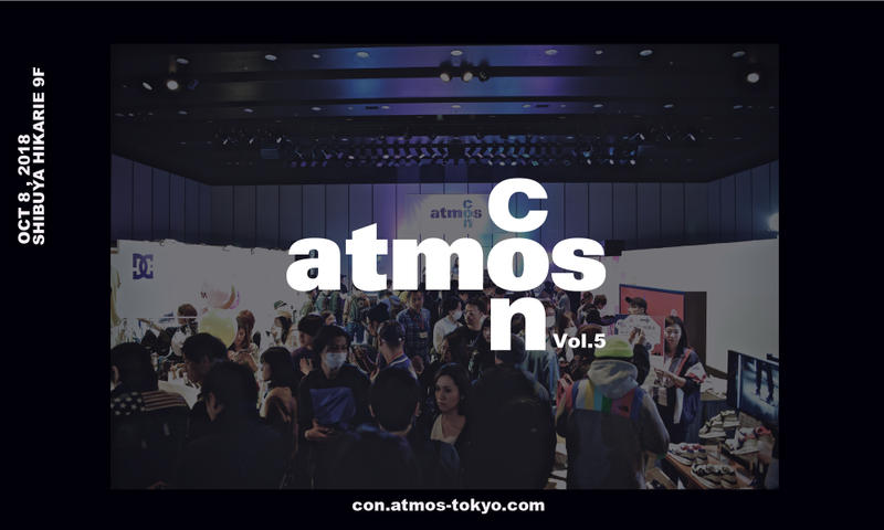 スニーカー 祭典 atmos con Vol.5 参加ブランド コンテンツ アトモス アトモスコン HYPEBEAST ハイプビースト