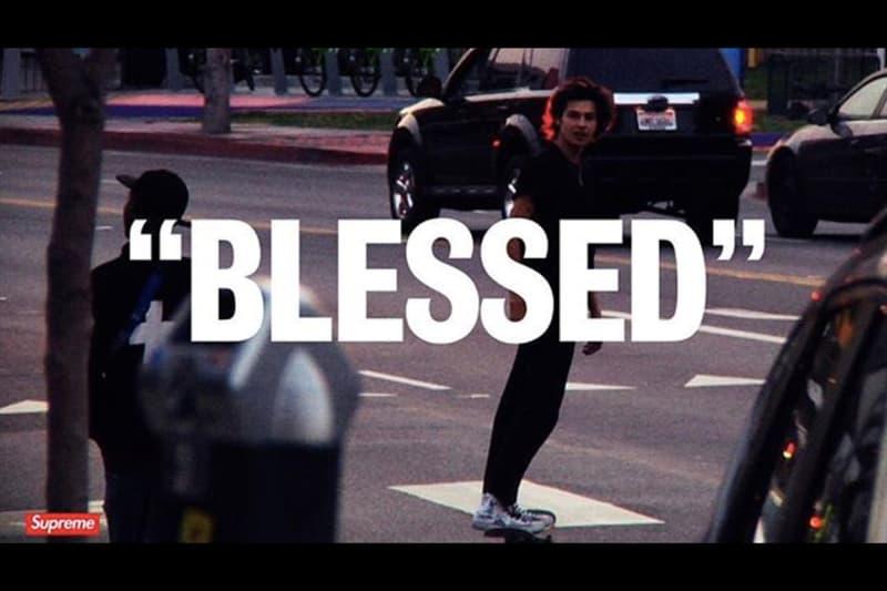 """Supreme による 新 作 フルレングス スケートビデオ『""""BLESSED""""』がもう間もなく公開へ シュプリーム スケート ビデオ ムービー HYPEBEAST ハイプビースト"""