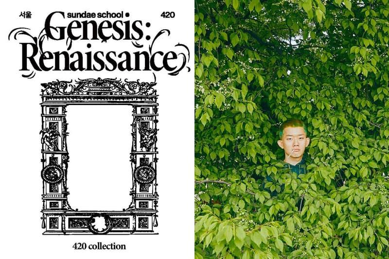 선데 스쿨, 부활절을 기념하는 '제네시스: 르네상스' 캠페인 룩북 공개, 대마초의 날